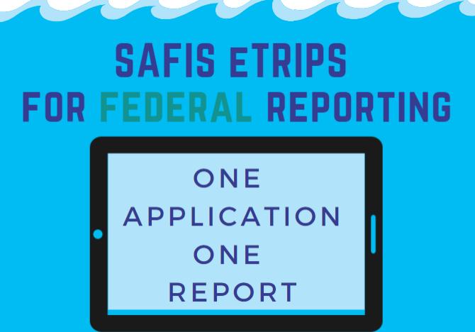 eTRIPS_Federal_Reporting_media
